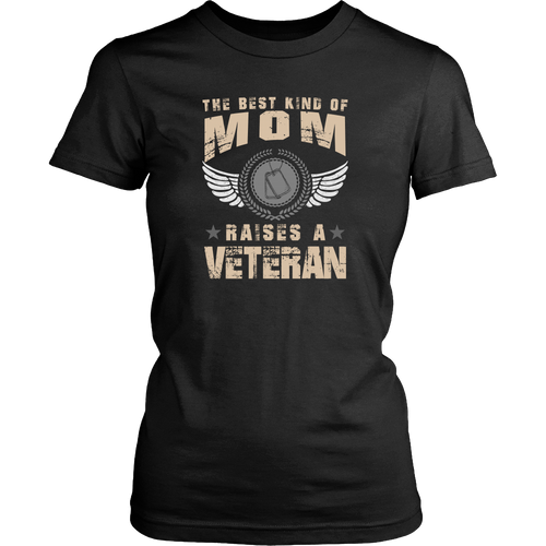 Veterans T-shirt - The best kind of mom raises a Veteran T-shirt