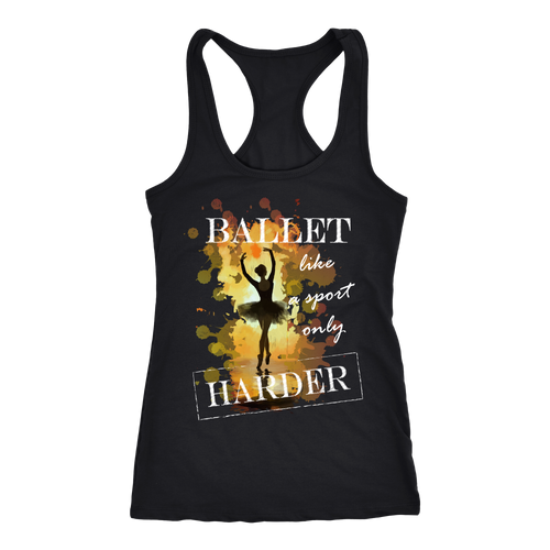 Ballet T-shirt, hoodie and tank top. Ballet funny gift idea.