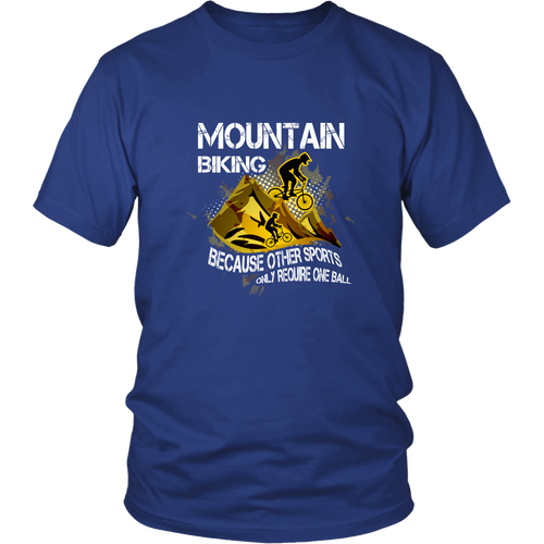Mountain biking T-shirt - Mountain bike, because other sports only require one ball