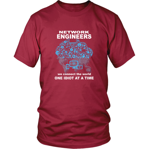 Network Engineer T-shirt - We connect the world