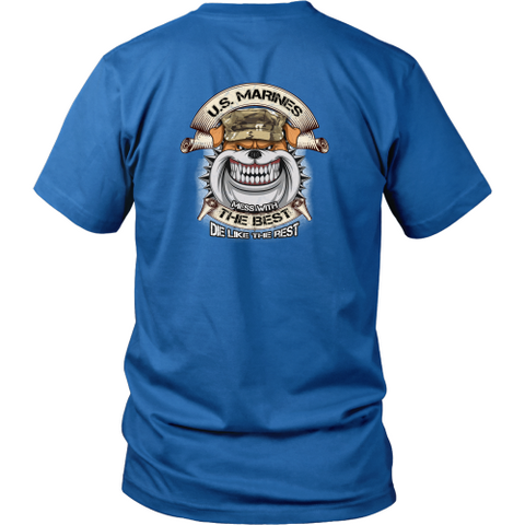 Marine T-shirt - Messing with the best, die like the rest