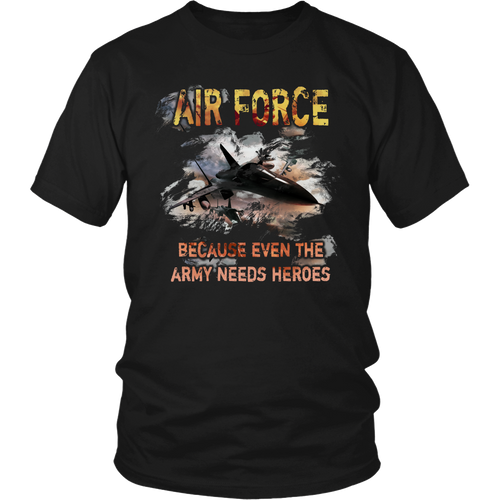Air force - Because even the army needs heroes