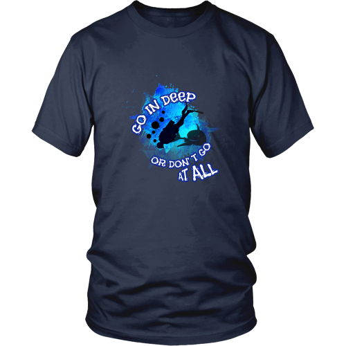 Scuba diving T-shirt - Go deeper or don't go at all