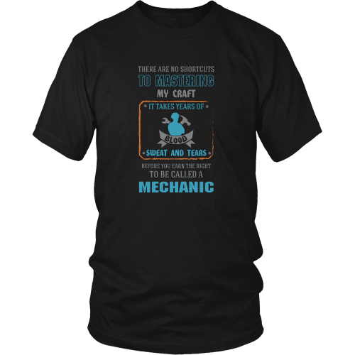 Mechanic T-shirt - There are no shortcuts