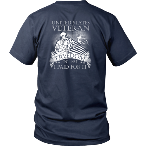 Veterans T-shirt - Freedom isn't free, I paid for it