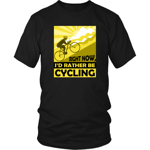Cycling T-shirt - Right now, I'd rather be cycling