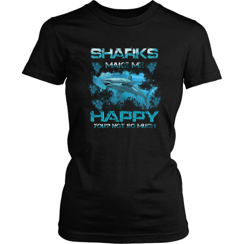 Sharks T-shirt - Sharks make me happy
