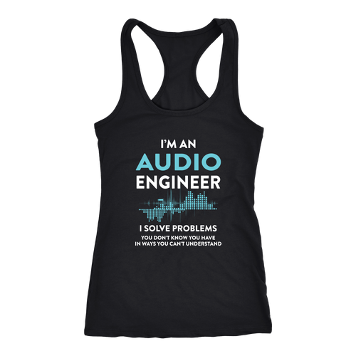 Audio Engineer T-shirt, hoodie and tank top. Audio Engineer funny gift idea.