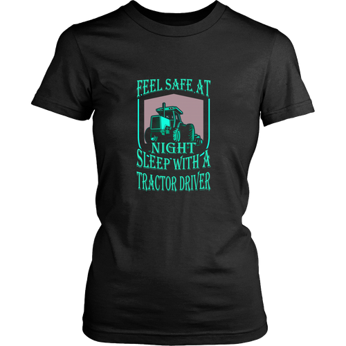Tractor driver T-shirt - Feel safe at night. Sleep with a tractor driver
