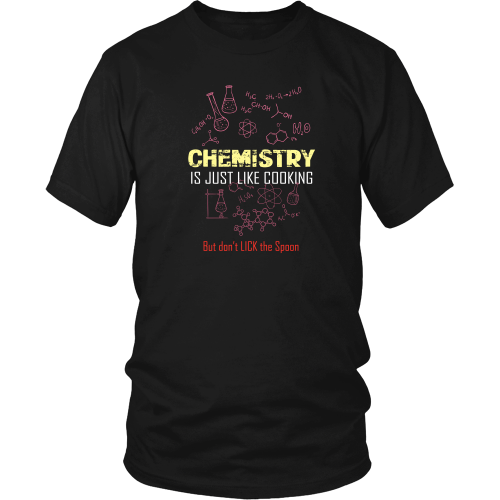 Chemical engineer T-shirt - Chemistry is just like cooking, but.....