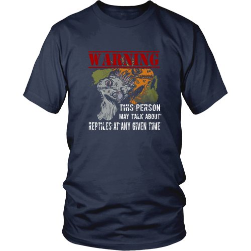 Reptiles T-shirt - This person may talk about reptiles at any given time