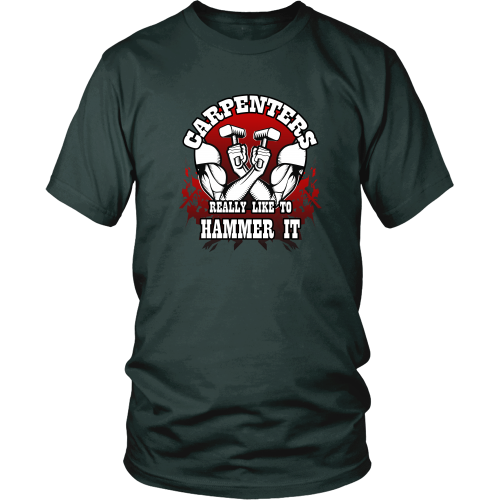Carpenter T-shirt - Carpenters really like to hammer it