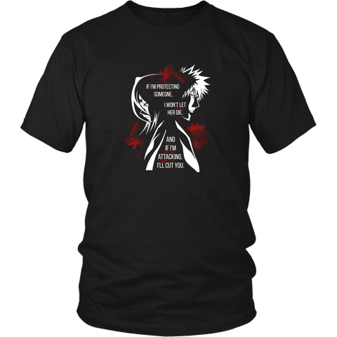 Anime T-shirt - Bleach - If I am protecting someone, I won't let her die
