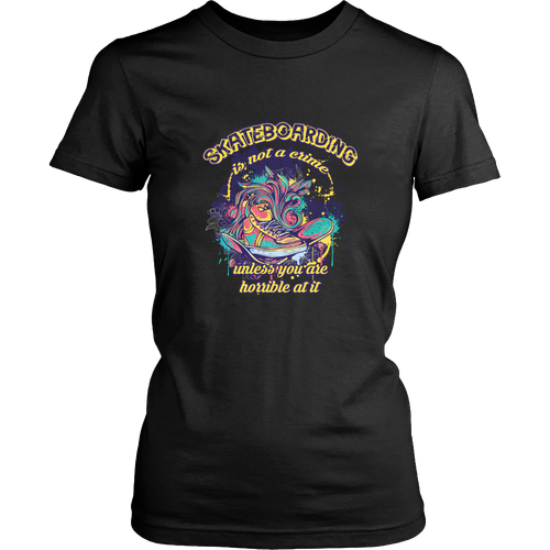 Skateboarding T-shirt - Skateboarding is not crime, unless you are horrible at it