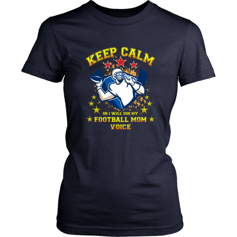 Football T-shirt - Keep calm or I will use my football mom voice