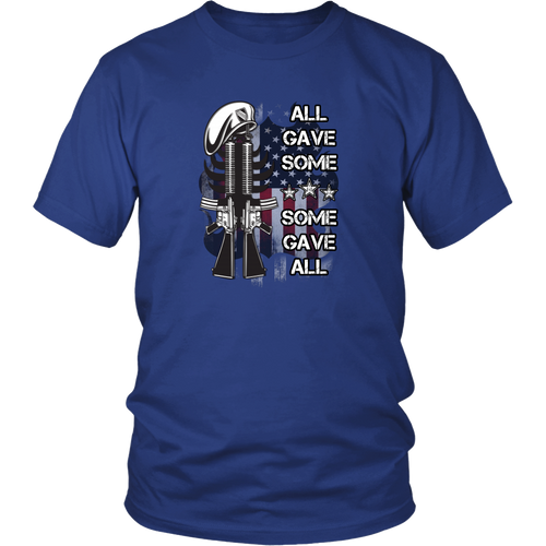 Military T-shirt - All gave some, some gave all
