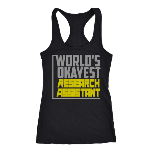 Research assistant T-shirt, hoodie and tank top. Research assistant funny gift idea.