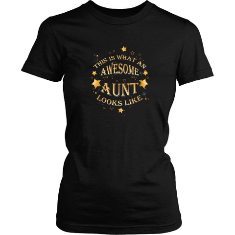 Aunt T-shirt - This is what an awesome aunt looks like