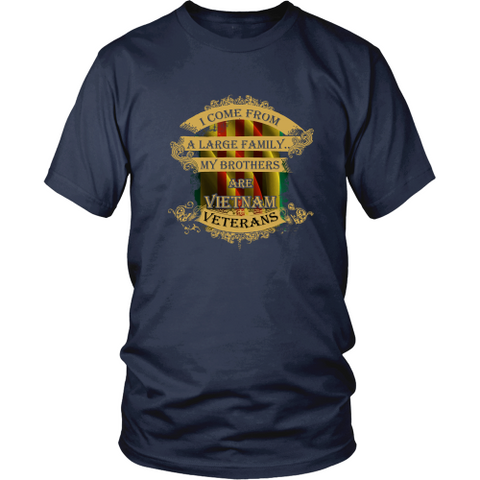 Veterans T-shirt - My brothers are Vietnam veterans