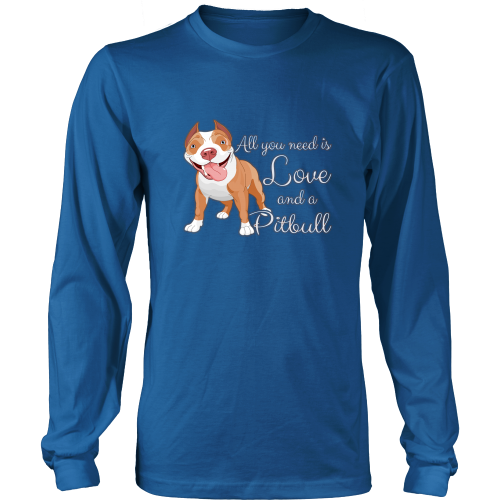 Pitbull t shirt all i need is love and a pitbull for Pitbull mom af shirt