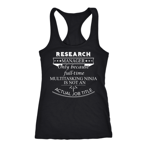 Research Manager T-shirt, hoodie and tank top. Research Manager funny gift idea.
