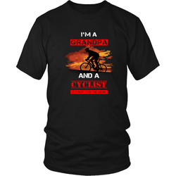 Cycling T-shirt - I'm a grandpa and a cyclist