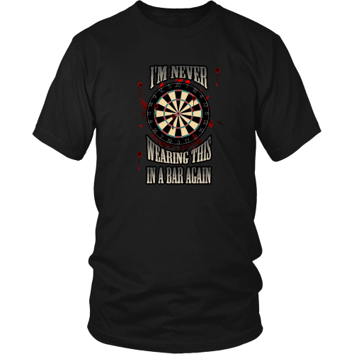Darts T-shirt - I am never wearing this in a bar