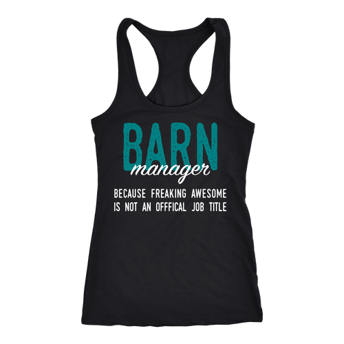 Barn Manager T-shirt, hoodie and tank top. Barn Manager funny gift idea.