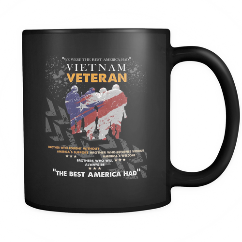 Vietnam Veteran - The best America Had Mug