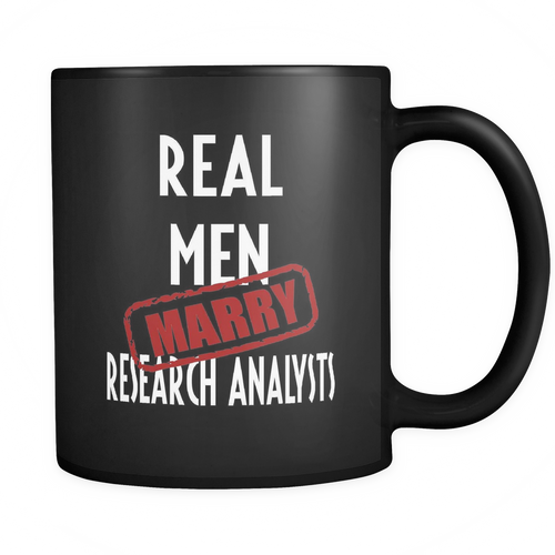 Research Analysts 11 oz. Mug. Research Analysts funny gift idea.