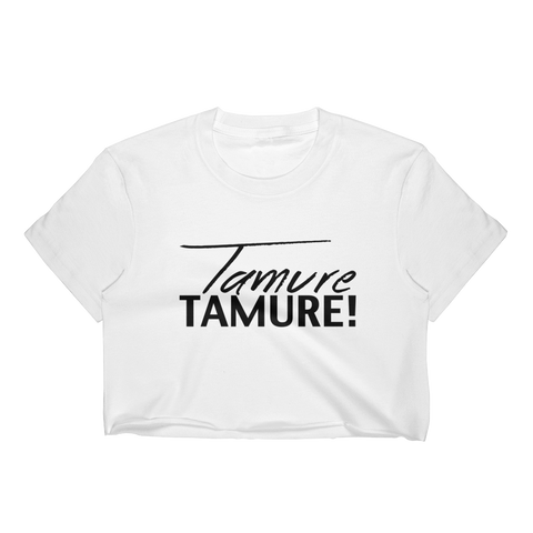Tamure Tamure! - Women's Crop Top
