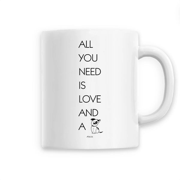 Mug - All you need is Love and a Dog - Céramique Premium