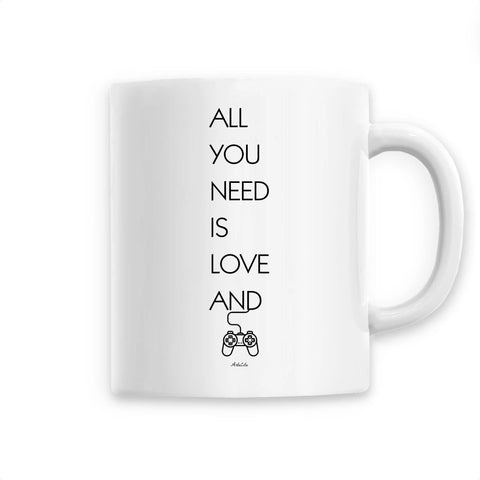 Mug - All you need is Love and Video games - Céramique Premium