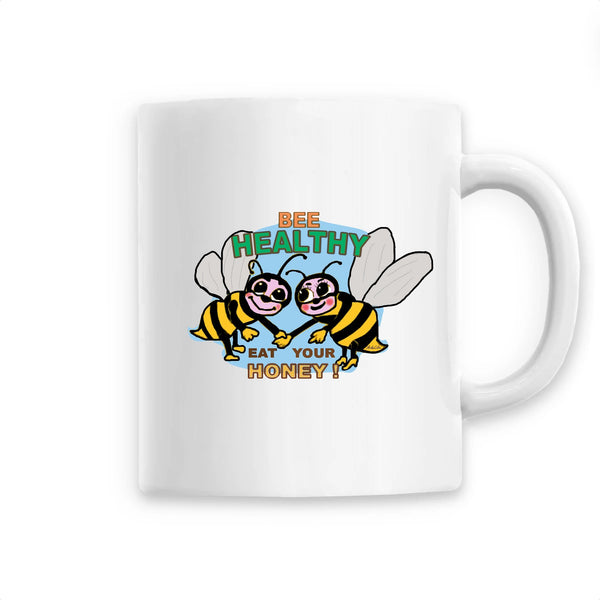 Mug - Bee Healthy Eat Your Honey - Céramique Premium