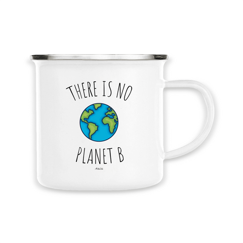 Mug / Tasse en métal émaillé - There is no Planet B - ArteCita Positive Lifestyle Mode Bio et Objets de déco