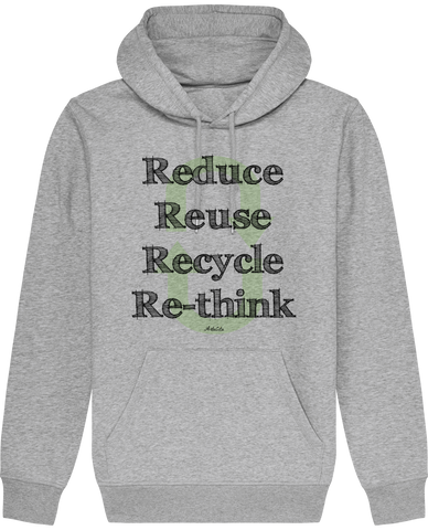 Sweat Bio à Capuche Unisex / Hoodie - Reduce Reuse Recycle Re-Think - ArteCita Positive Lifestyle Mode Bio et Objets de déco