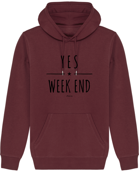 Sweat Bio à Capuche Unisex / Hoodie - Yes Week End - ArteCita Positive Lifestyle Mode Bio et Objets de déco