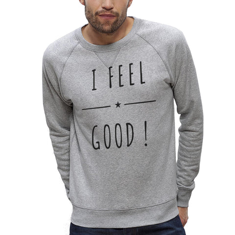 Sweat-shirt Imprimé Bio Homme / Organic Graphic Sweater Men - I feel Good ! - ArteCita Positive Lifestyle Mode Bio et Objets de déco