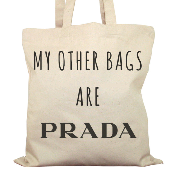 Tote Bag Imprimé Bio en Toile / Raw Canvas Graphic Totebag - My other bags are Prada - ArteCita Positive Lifestyle Mode Bio et Objets de déco