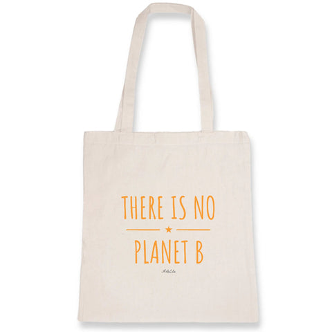 Tote Bag - There is no Planet B (original) - Coton Bio