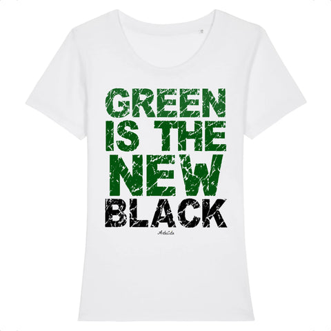 Tshirt Femme Premium - Green is the new black - Coton Bio