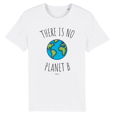 Tshirt Premium - There is no Planet B - Homme  - Coton Bio - 9 Coloris