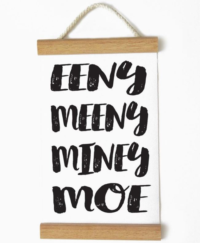 Mini Banner - Eeny Meeny Miney Moe