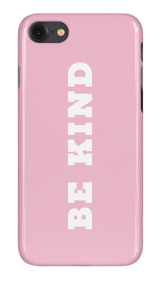 'Be Kind' Gloss Pink Phone Case