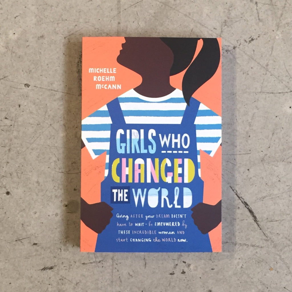 Girls Who Changed the World Book
