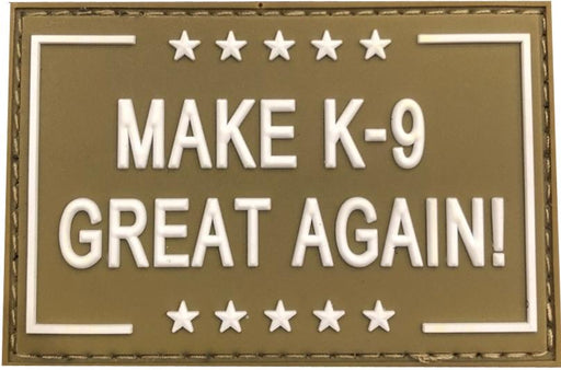 Make K-9 Great Again - Green PVC Patch