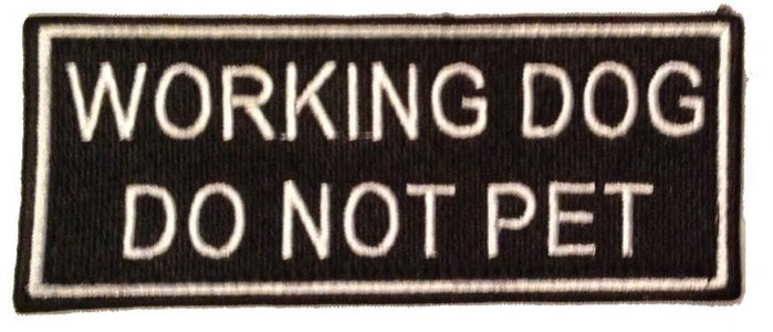 Working Dog - Do Not Pet K9 Patch - 2 Pack