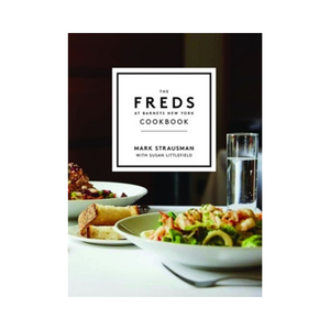 The Freds at Barneys: The New York Cookbook