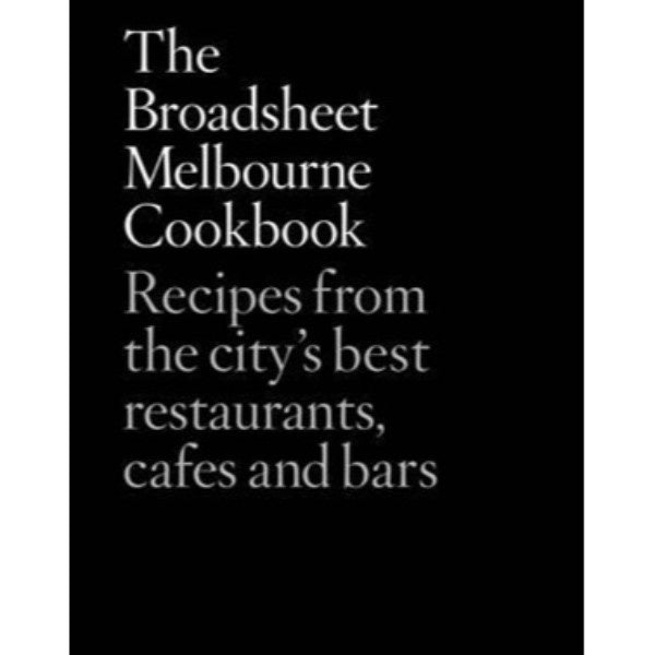 Broadsheet Melbourne Cookbook by Broadsheet - Maissone