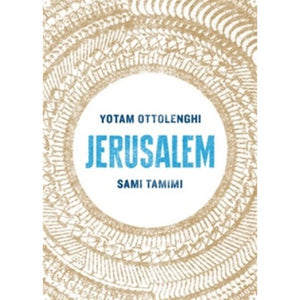 Jerusalem by Yotam Ottolenghi and Sami Tamimi